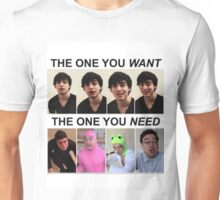 Filthy Frank The One You Want The One You Need Unisex T-Shirt