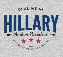 Deal Me In, Madam President Baby Tee