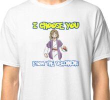 I choose you-Jesus  Classic T-Shirt