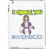 I choose you-Jesus  iPad Case/Skin