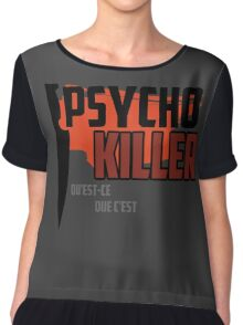 Psycho Killer - Talking Heads Chiffon Top