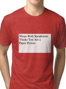 Paper Towns literary shirt Tri-blend T-Shirt