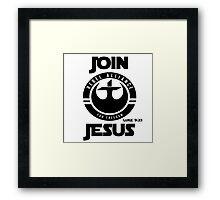 Join Jesus Framed Print