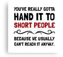 Short People Canvas Print