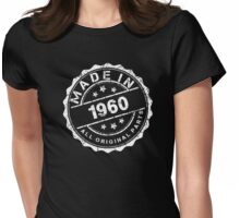 MADE IN 1960 ALL ORIGINAL PARTS Womens Fitted T-Shirt