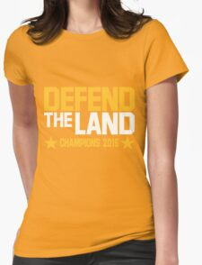 "Cleveland Cavaliers Champions 2016 ""DEFEND THE LAND"" KING JAMES LEBORN Womens Fitted T-Shirt"