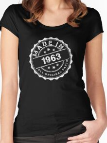 MADE IN 1963 ALL ORIGINAL PARTS Women's Fitted Scoop T-Shirt