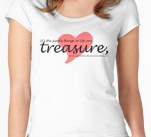 It's the simple things in life you treasure Women's Fitted Scoop T-Shirt