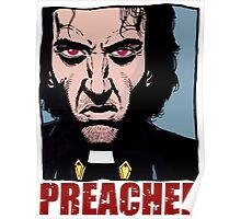 Preacher is mad Poster