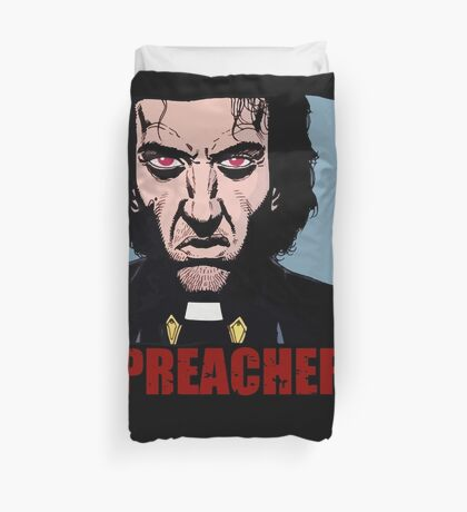 Preacher is mad Duvet Cover
