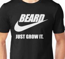 Beard Just Grow It Unisex T-Shirt