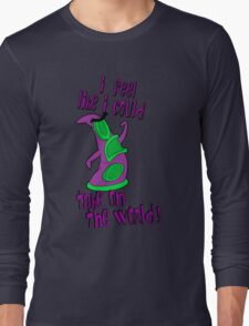 Day of The Tentacle - I Feel Like I Could Take on The World Long Sleeve T-Shirt