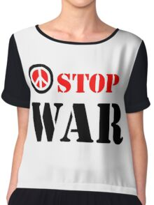 Stop war slogan Chiffon Top