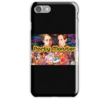 Party Monster iPhone Case/Skin