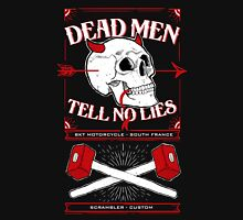 Dead men tell no lies Unisex T-Shirt