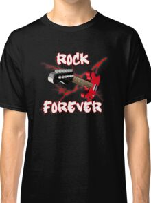 Rock forever Classic T-Shirt