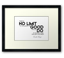 no limit to the amount of good - ronald reagan Framed Print