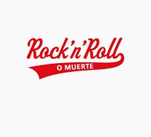 Rock 'n' Roll O Muerte (Rock 'n' Roll Or Death / Red) Unisex T-Shirt