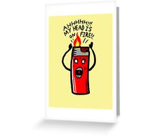 my head is on Fire Greeting Card