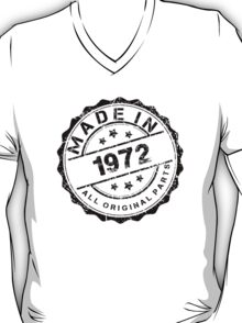 MADE IN 1972 ALL ORIGINAL PARTS T-Shirt