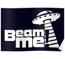 Beam me up V.3.1 (white) Poster