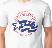 Jerry Ford 76 Unisex T-Shirt