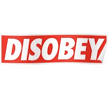DISOBEY. Poster