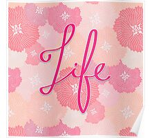 Floral Life Poster