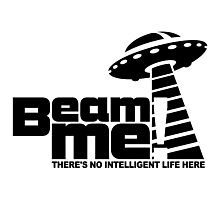 Beam me up V.3.2 (black) Photographic Print