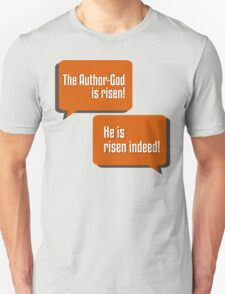 The Author-God is Risen T-Shirt
