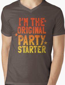 I'm the original PARTY STARTER distressed Mens V-Neck T-Shirt