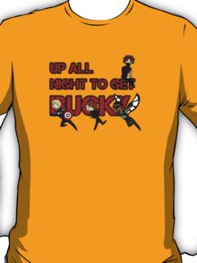 We're Up All Night To Get Bucky T-Shirt