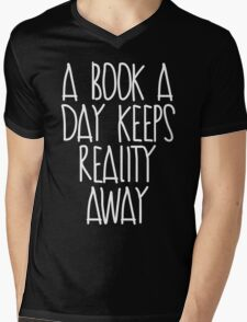 A Book A Day Keeps Reality Away Mens V-Neck T-Shirt