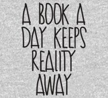 A Book A Day Keeps Reality Away by mralan