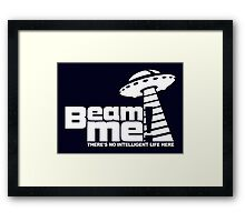 Beam me up V.3.2 (white) Framed Print
