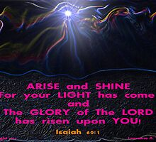 ARISE and SHINE! by Lorraine Wright