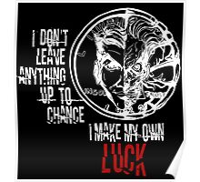 Harvey Dent/Two-Face - Quote (White) Poster