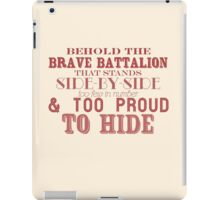Behold the Brave Battalion - Newsies! iPad Case/Skin
