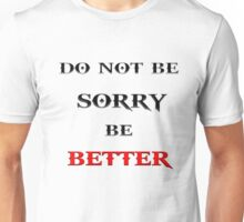 Be Better Unisex T-Shirt