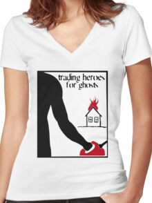 Trading Heroes for Ghosts - House Warming Women's Fitted V-Neck T-Shirt