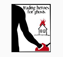 Trading Heroes for Ghosts - House Warming Classic T-Shirt