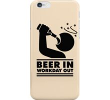 Beer in - Workday out V.3 (black) iPhone Case/Skin