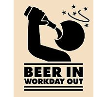 Beer in - Workday out V.3 (black) Photographic Print