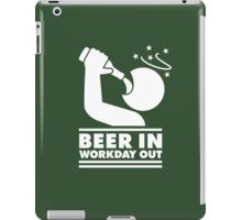 Beer in - Workday out V.3 (white) iPad Case/Skin