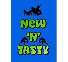 New 'n' tasty Photographic Print