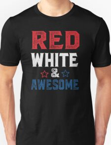 Red , white & awesome Unisex T-Shirt