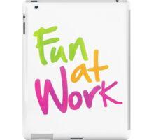 Work More Fun iPad Case/Skin