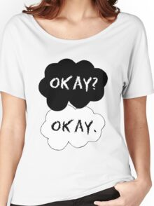 TFIOS Okay? Okay. Women's Relaxed Fit T-Shirt