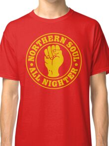Northern Soul All nighter Classic T-Shirt