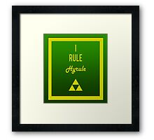"""I rule Hyrule"" design Framed Print"
